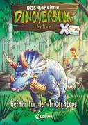 Loewe Das geheime Dinoversum Xtra - Gefahr für den Triceratops, Band 2