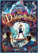 Ruhe, Anna: Die Duftapotheke # Das Turnier der tausend Talente Band 4. Ab 10 Jahre.
