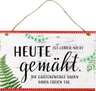 Die Spiegelburg - I love my Garden - Gartenschild Heute nicht gemäht, aus Holz
